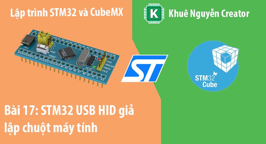 lập trình stm32 usb hid giả lập chuột máy tính